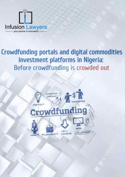 Crowdfunding portals and digital commodities investment platforms in Nigeria: Before crowdfunding is crowded out by Senator Ihenyen Infusion Lawyers