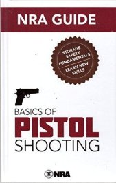 Basics of Pistol Shooting Book