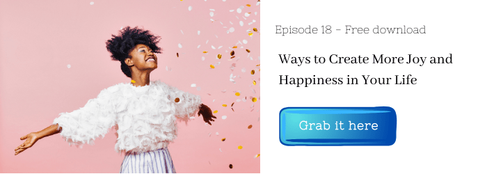 Ways to Create More Joy and Happiness in Your Life