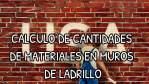 CALCULO DE CANTIDADES DE MATERIALES EN MUROS DE LADRILLO [CalcLadMor CBI 2018]
