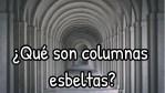 ¿Qué son las columnas esbeltas?