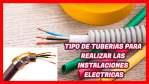 TIPOS DE TUBOS PARA LAS INSTALACIONES ELÉCTRICAS