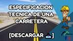 Especificaciones Técnicas de una Carretera  [DESCARGAR 📥]