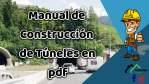 Manual de Construcción de Túneles en pdf
