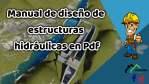 Manual de diseño de estructuras hidráulicas en Pdf