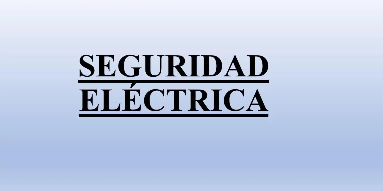 JORNADAS DE DIFUSIÓN INGENIERIA 2018 – SEGURIDAD ELÉCTRICA