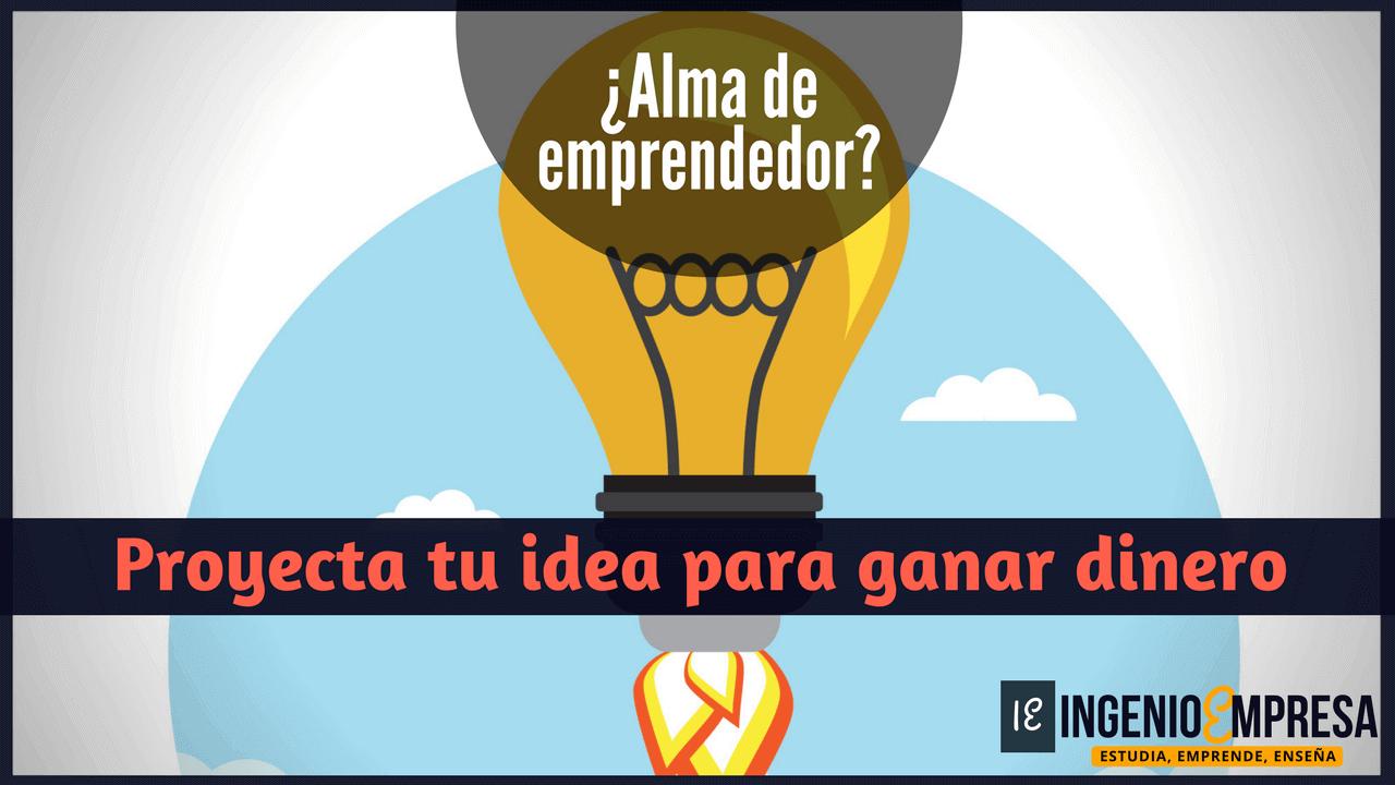 Proyección de idea con emprendimiento digital