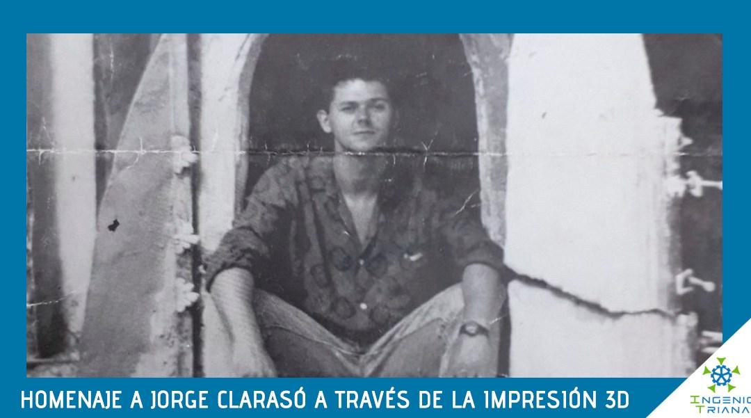Homenaje a Jorge Clarasó a través de la impresión 3D