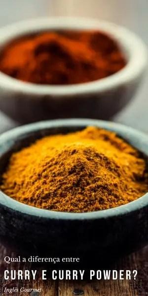 Qual a diferença entre Curry e Curry Powder? | Inglês Gourmet