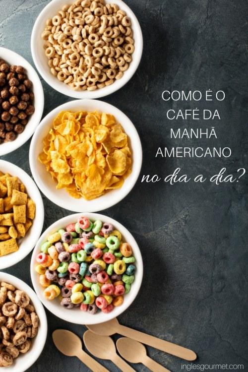Como é o café da manhã americano no dia a dia? | Inglês Gourmet