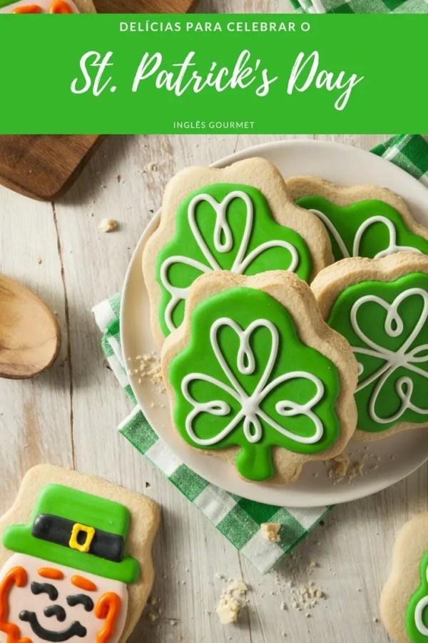 Delícias para celebrar o St. Patrick's Day | Inglês Gourmet