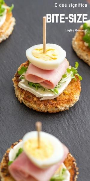 O que significa Bite-Size | Inglês Gourmet