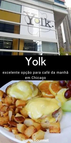 Yolk: excelente opção para café da manhã em Chicago | Inglês Gourmet