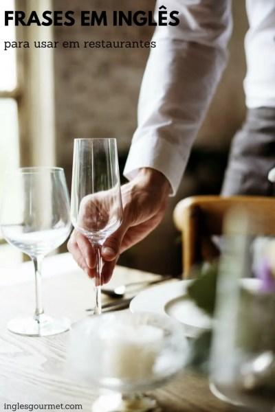 Frases úteis em inglês para usar em restaurantes   Inglês Gourmet
