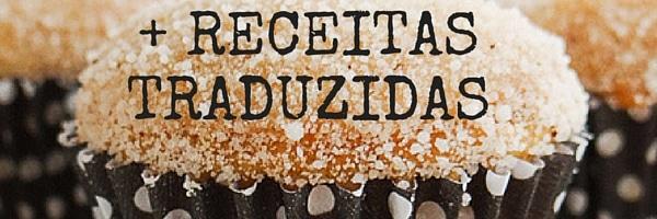 + RECEITAS TRADUZIDAS