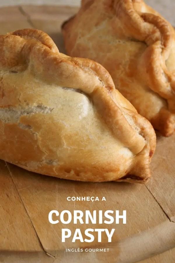 Conheça como é uma Cornish Pasty | Inglês Gourmet