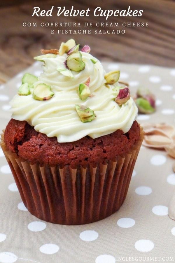 Receita de Red Velvet Cupcakes {com cobertura de cream cheese e pistache salgado | Inglês Gourmet