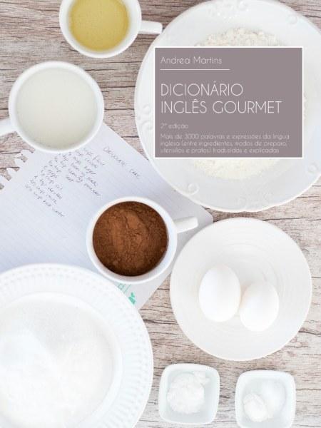 Dicionário Inglês Gourmet - 2ª edição