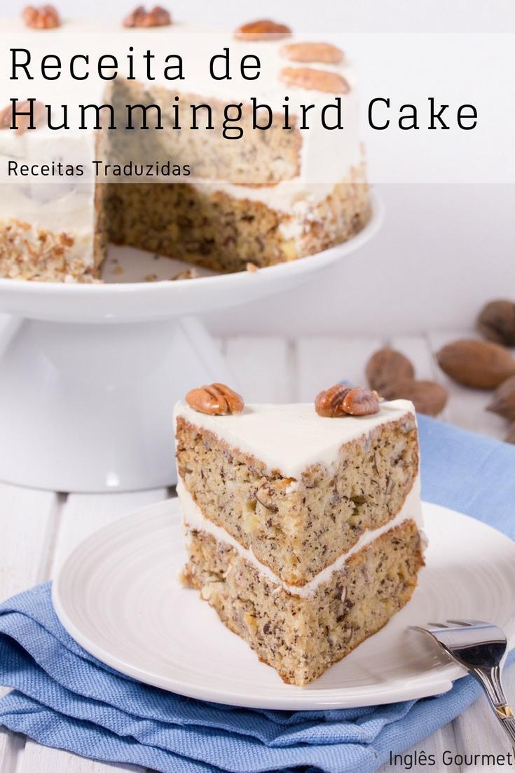 Receita de Hummingbird Cake {Receitas Traduzidas} | Inglês Gourmet
