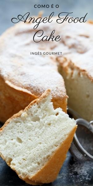 Como é o Angel Food Cake? | Inglês Gourmet