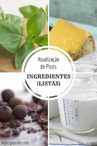 {Atualização de Posts} Ingredientes – Listas