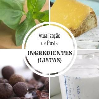 {Atualização de Posts} Ingredientes - Listas | Inglês Gourmet