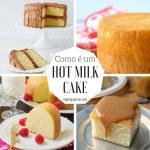 Como é um Hot Milk Cake