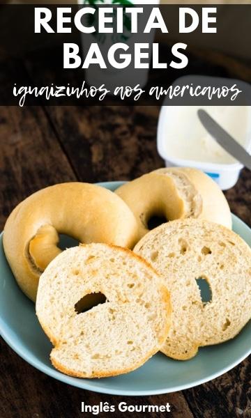 Receita de Bagels {iguaizinhos aos americanos} | Inglês Gourmet