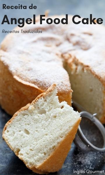 Receita de Angel Food Cake {Receitas Traduzidas} | Inglês Gourmet