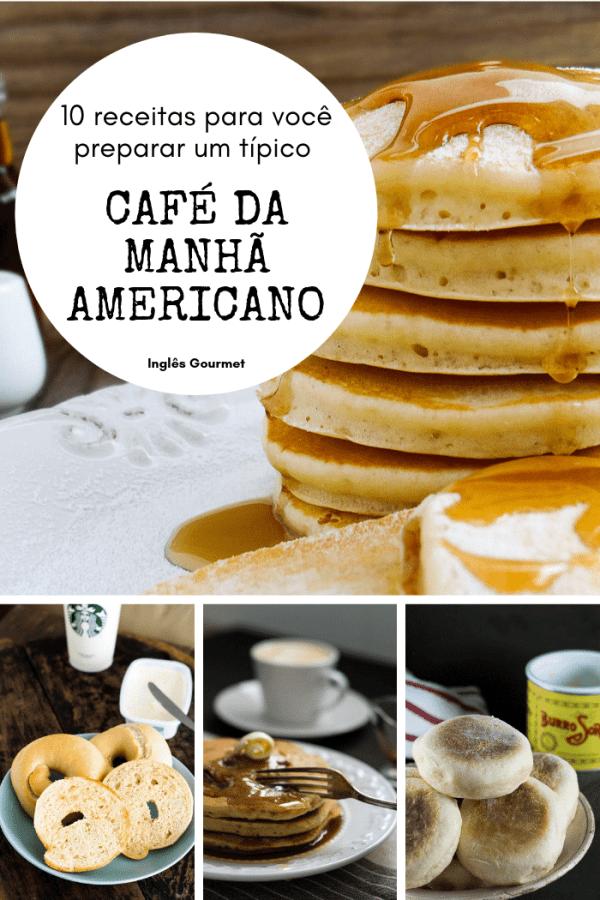 10 receitas para você preparar um típico café da manhã americano   Inglês Gourmet