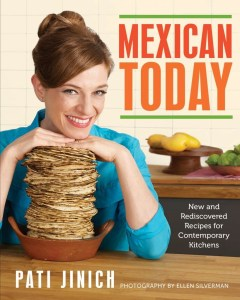 Pati Jinich's new book, Mexican Today.