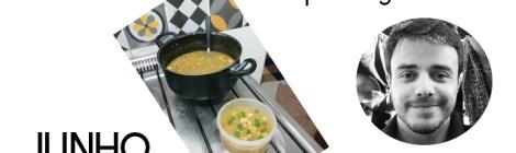 Junho: Dicas de como conseguir uma sopa quentinha