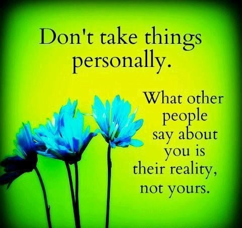 Dont-take-things-personally-quote-pic-motivation-quotes-pictures-sayings-e1438035732772