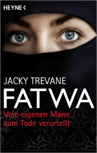 Fatwa, Jacky Trevane, 318 Seiten, Verlag Heyne