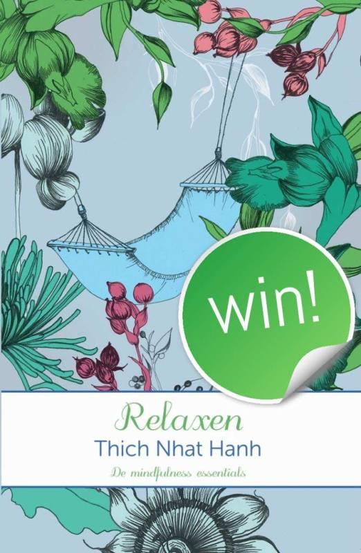 Doe ook mee! Win het boek RELAXEN van mindfulness leraar Thich Nhat Hanh | www.ingspire.nl