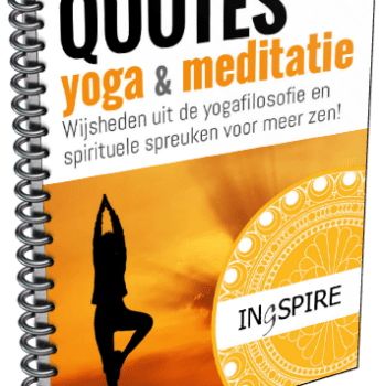 Yoga en Meditatie QUOTES van www.ingspire.nl - download gratis het mini-eboekje