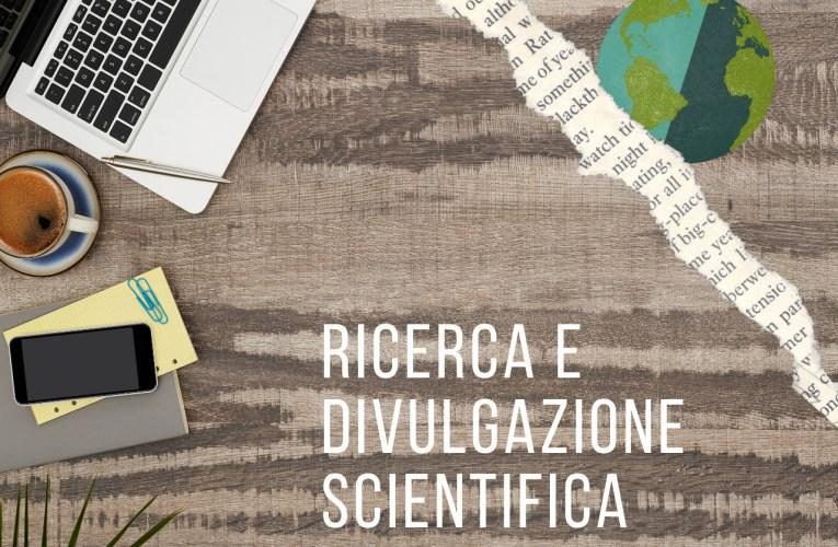 Il sottile filo che lega ricerca e divulgazione scientifica