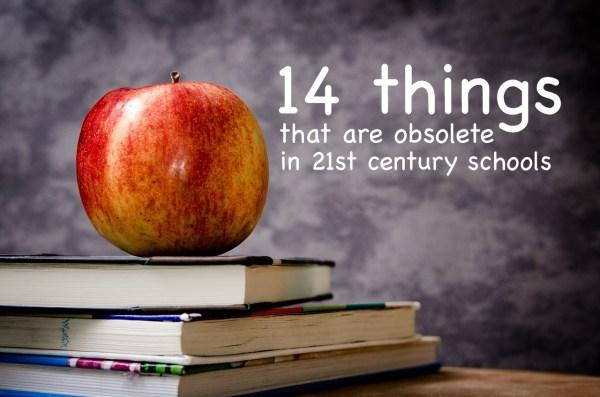 Obsolete In 21st Century Schools