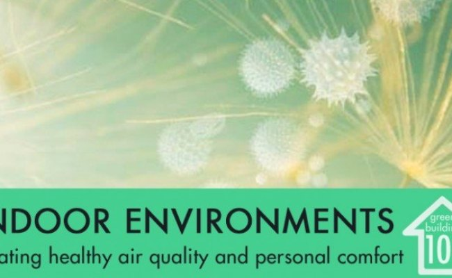 Green Building 101 Indoor Environmental Quality Clean Air
