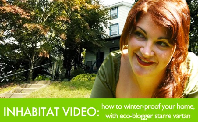 Video How To Winter Proof Your Home With Eco Blogger