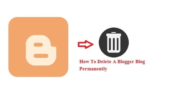Blogger Blog Permanently Delete कैसे करें