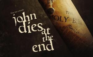 John Dies at the End: novo filme de Don Coscarelli