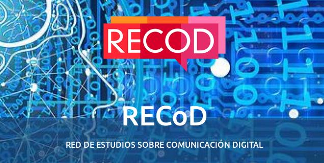 """III Jornadas RECoD. """"En torno a la comunicación digital: Interacción, turismo y discurso político"""""""