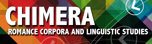 CHIMERA: Journal of Romance Corpora and Linguistic Studies
