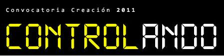 Convocatoria Controlando 2011