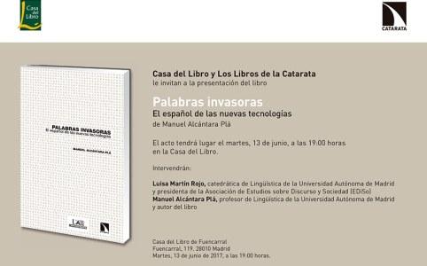 """Todo el mundo está invitado a la presentación de """"Palabras invasoras. El español de las nuevas tecnologías"""" en Casa del Libro (C/ Fuencarral 119, Madrid) el martes que viene a las 19:00. Después nos iremos de cañas..."""