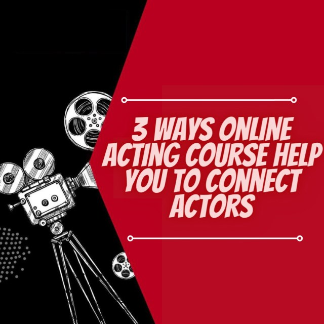 Online acting course in kolkata