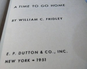William Fridley A Time to Go Home
