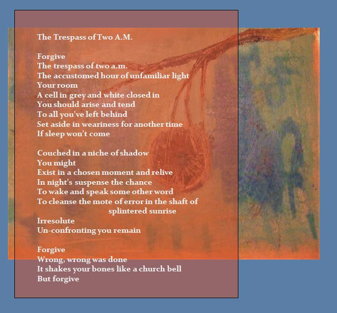 The Poor Belabored Beast text and image of hanging fruit poem The Trespass of Two A.M.