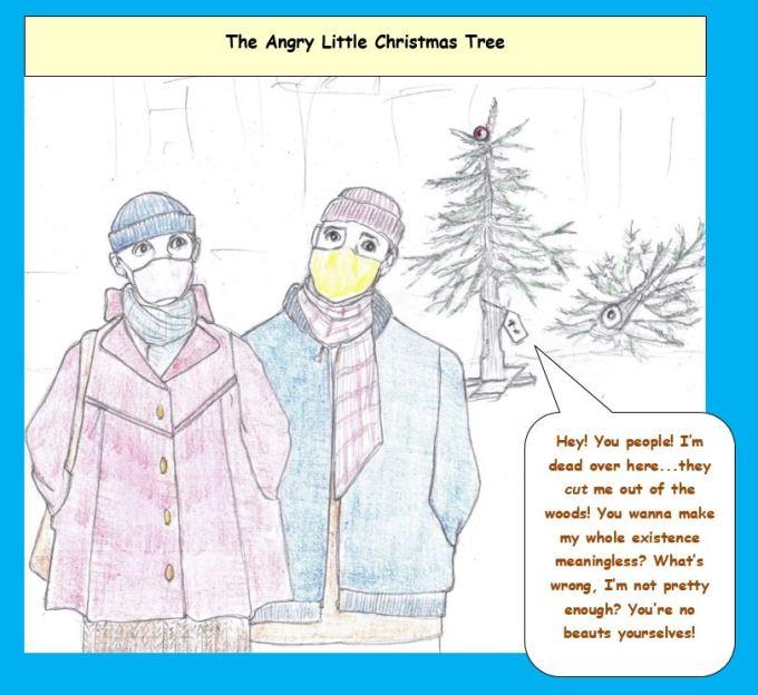 Cartoon of Christmas tree yelling at passersby